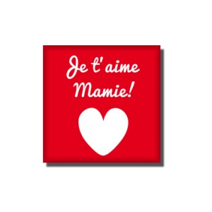 Magnet Je t'aime mamie
