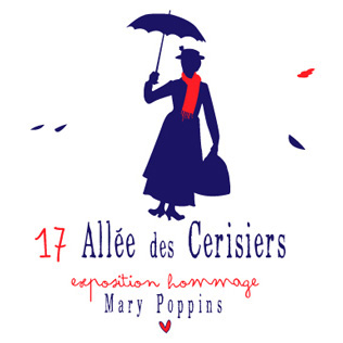 17 Allée des Cerisiers – Exposition hommage à Mary Poppins