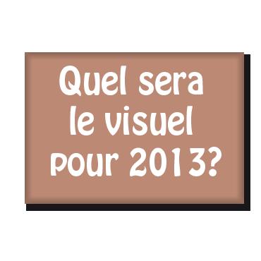 Le magnet de l'année 2013?