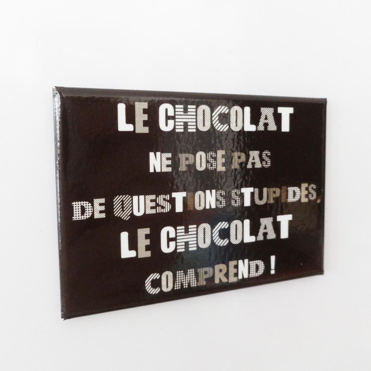 Un magnet expressif et chocolaté déculpabilisant!